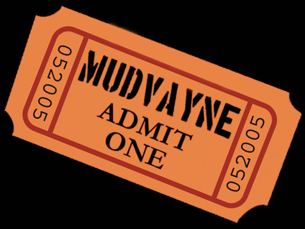 A free Mudvayne ticket might look like this...