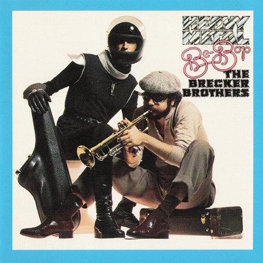 Ce que vous écoutez là tout de suite Brecker-brothers-heavy-metal-be-bop-530-85