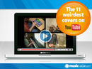 11 weirdest cover versions on YouTube