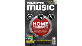 Computer Music Special: The Ultimate Guide to Home Recording – on sale now!