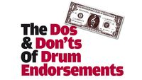 Make money from playing drums: the dos and don'ts of endorsements