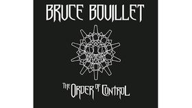 Bruce Bouillet - The Order Of Control review