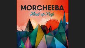 Morcheeba nous raconte l'histoire d'Head Up High