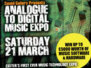 Analogue To Digital Music Expo: 21 March