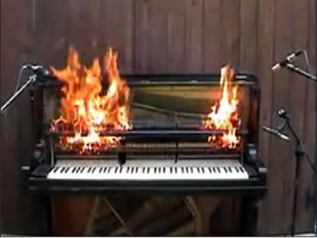 You'll soon be able to find out what a burning piano sounds like.