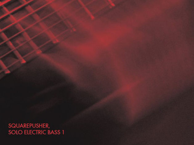 Squarepusher: no drums, just bass.