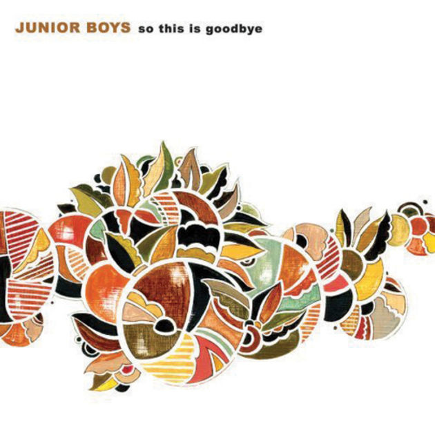 Junior Boys - In The Morning