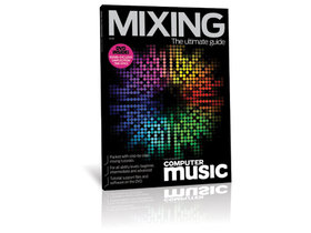 Computer music the ultimate guide to mixing