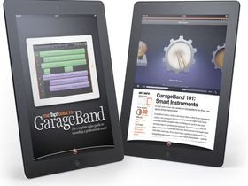 Tap! Magazine's FREE Guide to GarageBand