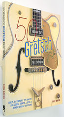 Backbeat Books 50 Years of Gretsch Electrics