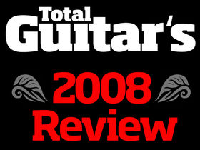 Total Guitar's 2008 review