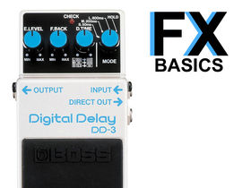Guitar FX basics: What is digital delay?