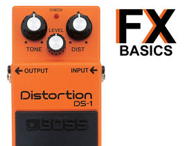 Guitar FX basics: What is distortion?