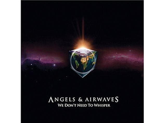Angels & Airwaves – We Don't Need To Whisper (2006)