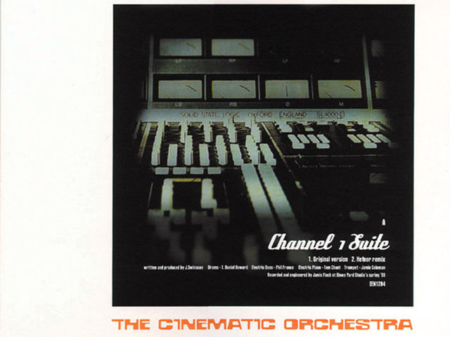 Cinematic Orchestra - Channel 1 Suite