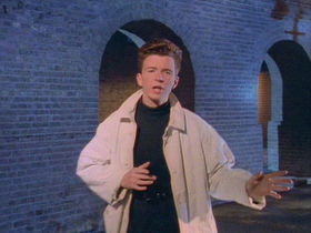 Rick Astley is the Best Act Ever, hat gets eaten