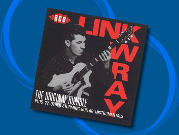 Link Wray - Rumble, The Original Rumble (1958)