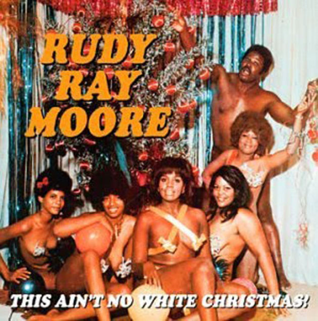 Rudy Ray Moore - This Ain't No White Christmas
