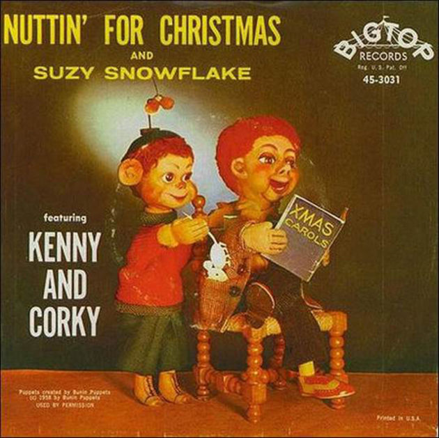 Kenny And Corky - Nuttin' For Christmas and Suzy The Snowflake