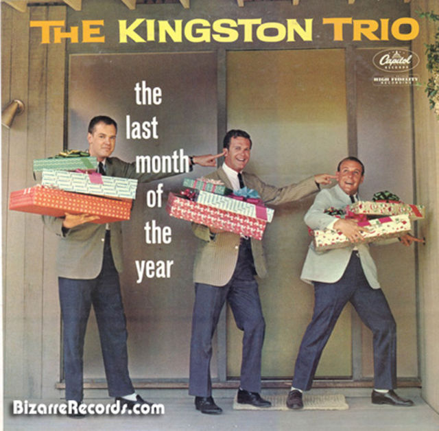 The Kingston Trio - The Last Month Of The Year