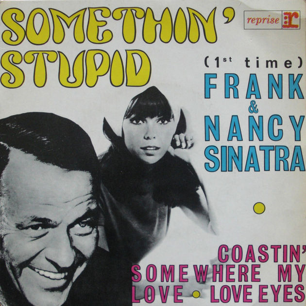 Frank & Nancy Sinatra - Somethin' Stupid (1967)