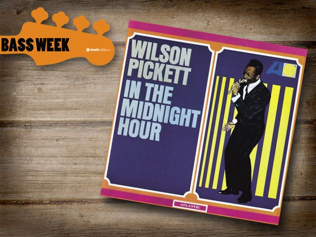 In The Midnight Hour - Wilson Pickett (Donald 'Duck' Dunn)