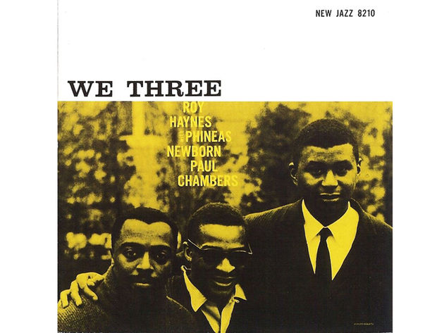 Roy Haynes, Phineas Newborn, Paul Chambers – We Three (1958)