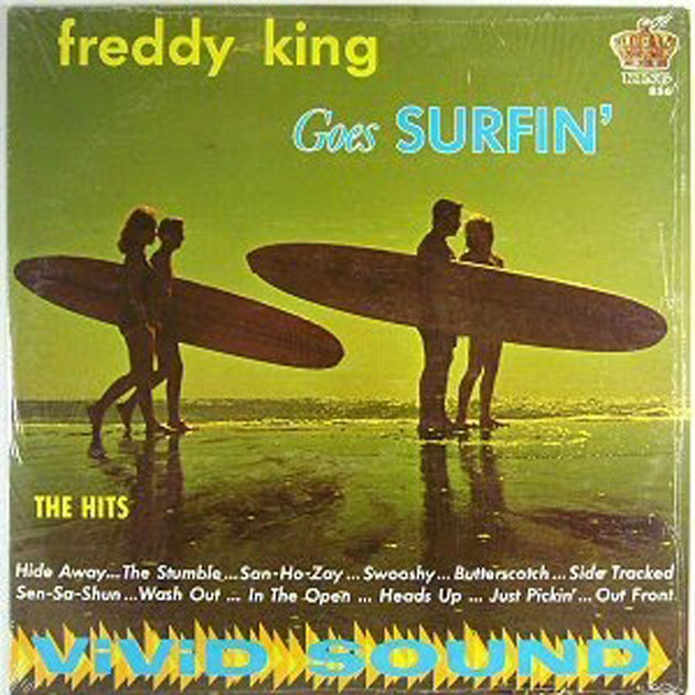 Freddy King – Freddy King Goes Surfing (1963)