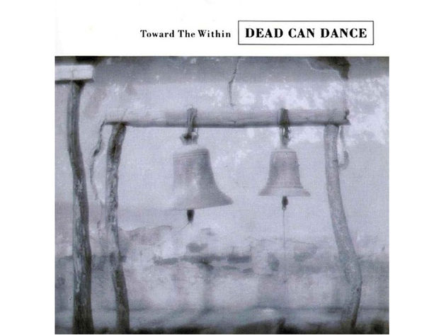 Dead Can Dance – Toward The Within (1994)