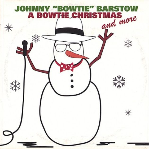 "Johnny ""Bowtie"" Barstow – A Bowtie Christmas And More (2004)"