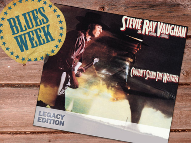 Stevie Ray Vaughan - Couldn't Stand The Weather review