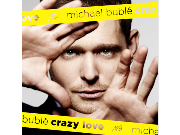 Michael Bublé – Crazy Love (2009)