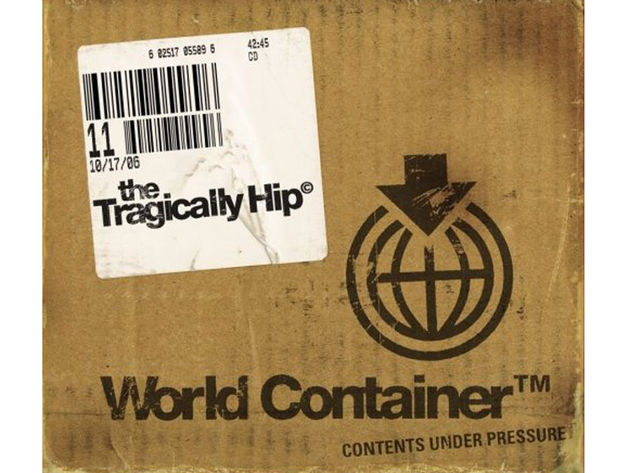 The Tragically Hip – World Container (2006)