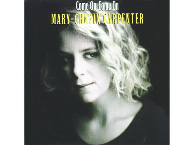 Mary-Chapin Carpenter – Come On Come On (1992)