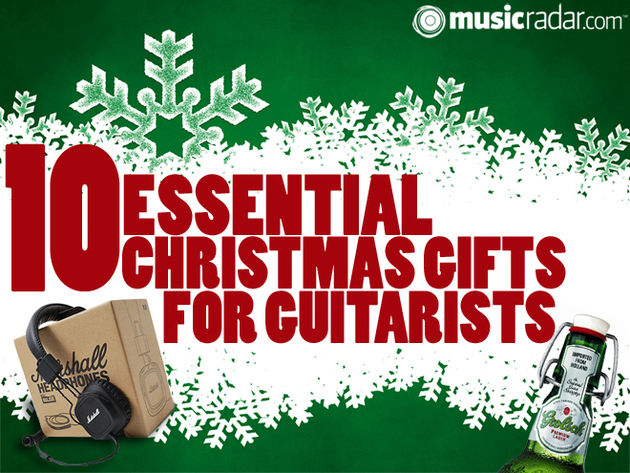 10 essential Christmas gifts for guitarists
