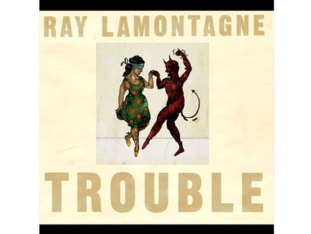 Ray LaMontagne – Trouble (2004)