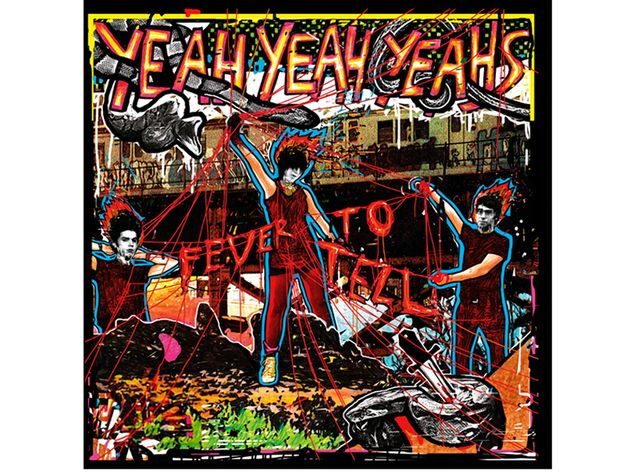 Yeah Yeah Yeahs – Fever to Tell (2003)