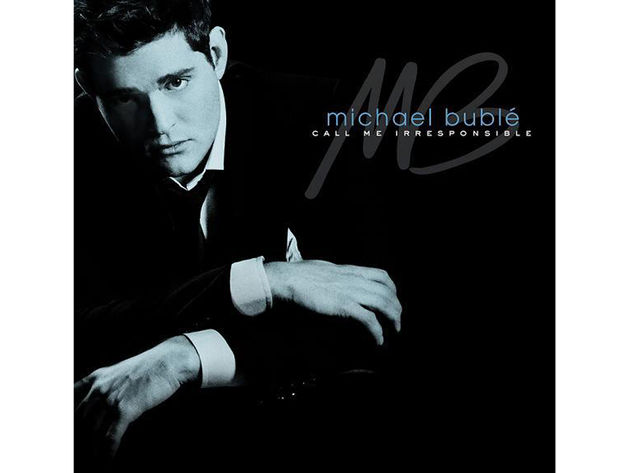 Michael Bublé – Call Me Irresponsible (2007)