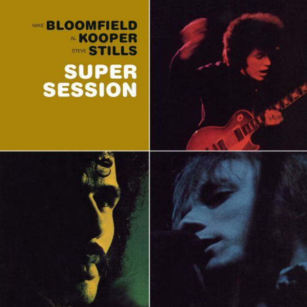 Mike Bloomfield, Al Kooper, Stephen Stills - Super Session (1968)