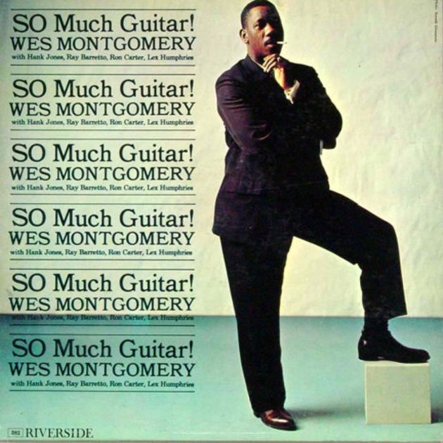 Wes Montgomery - So Much Guitar (1961)
