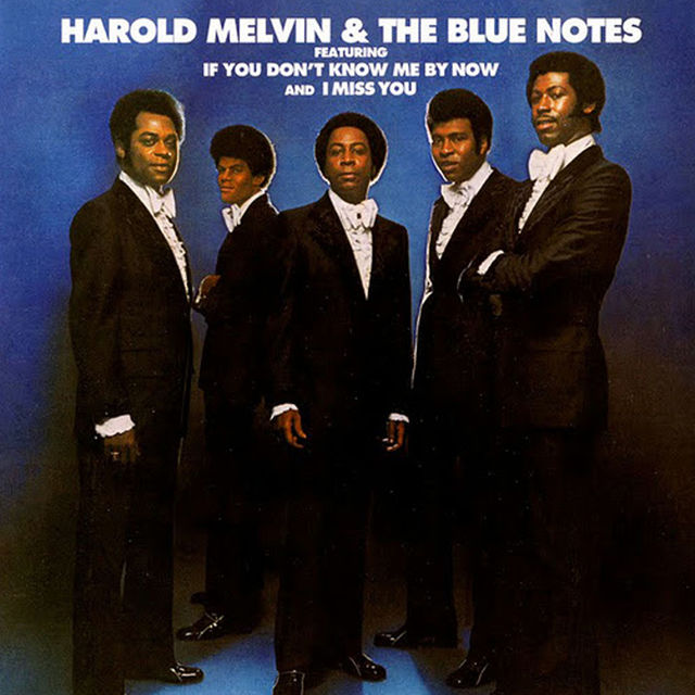Harold Melvin & The Blue Notes - If You Don't Know Me By Now (1972)