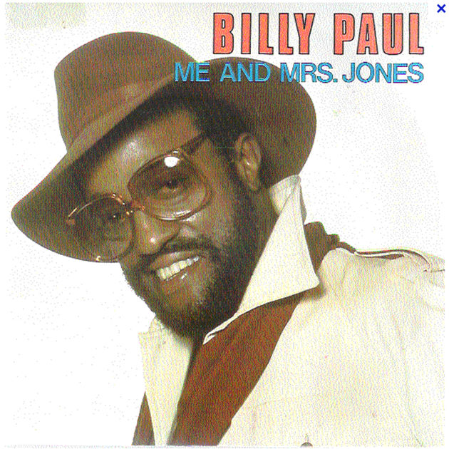 Billy Paul - Me And Mrs Jones (1972)