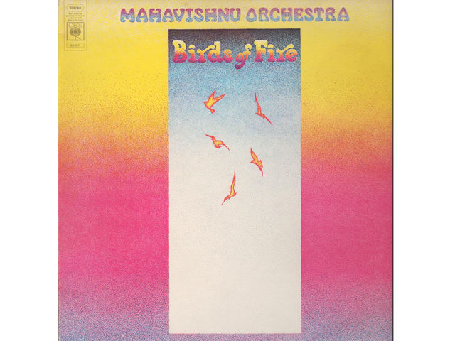Mahavishnu Orchestra - Birds Of Fire (1973)