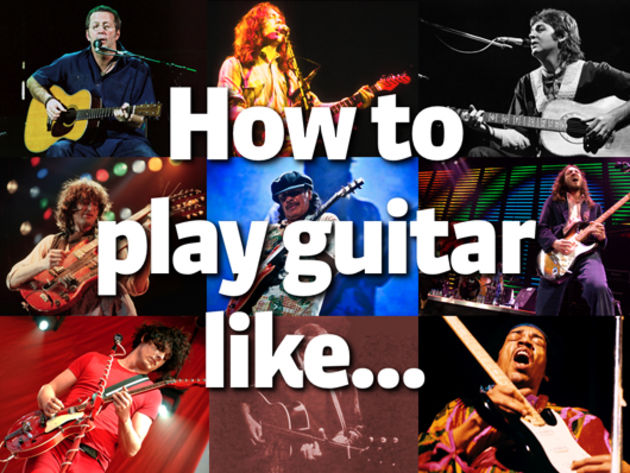 How to play guitar like…: intro