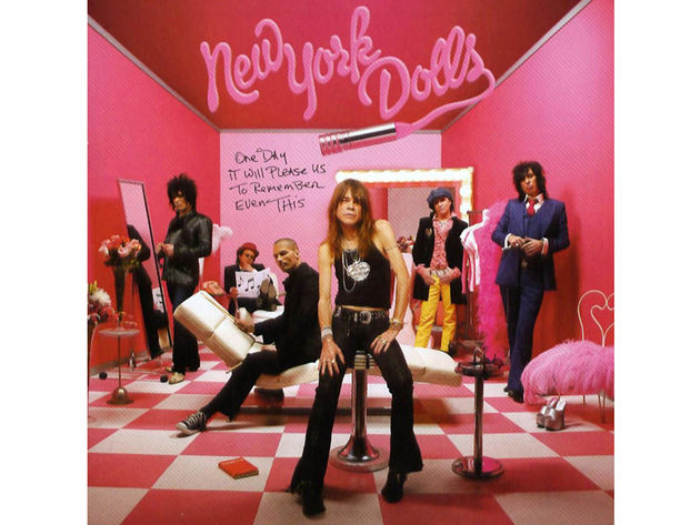 New York Dolls – One Day It Will Please Us To Remember Even This (2006)