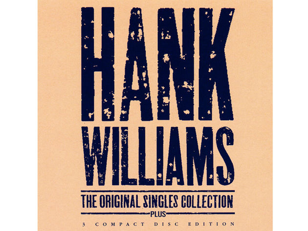 Hank Williams – The Original Singles Collection (1990)