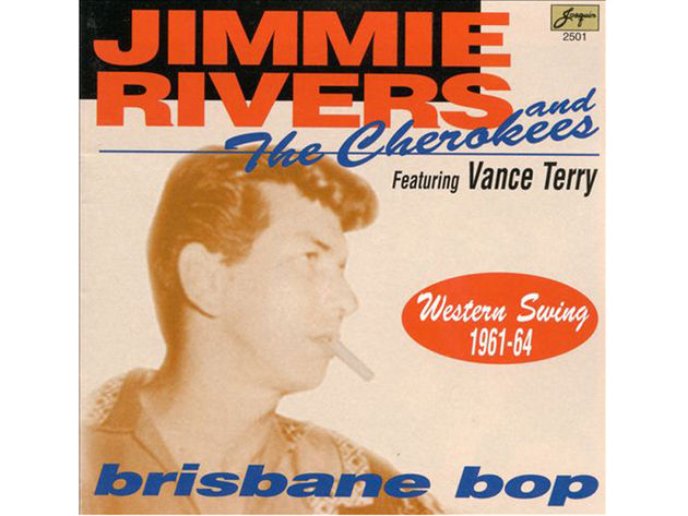 Jimmie Rivers And The Cherokees – Brisbane Bop (1995)