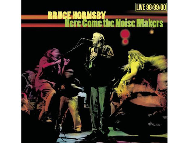 Bruce Hornsby – Here Come The Noise Makers (2000)