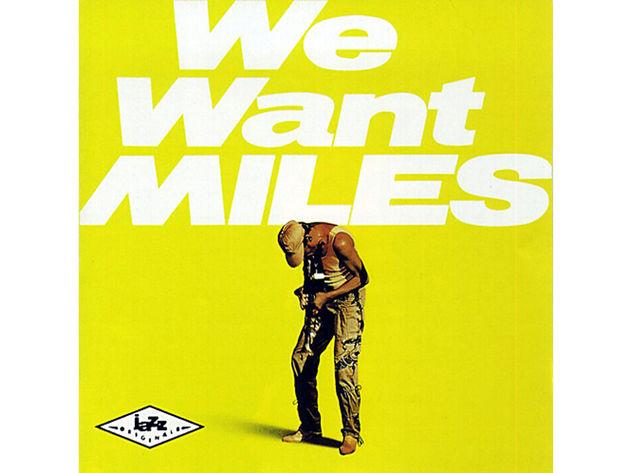 Miles Davis – We Want Miles (1982)