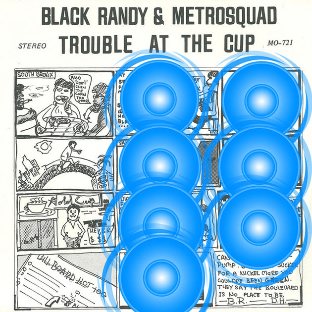 Black Randy And The Metrosquad - Trouble At The Cup (1977)